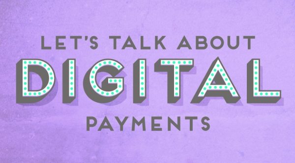 Let's talk about taking digital payments