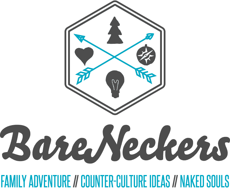 BareNeckers - Family Adventures - Counter Culture Ideas - Naked Souls